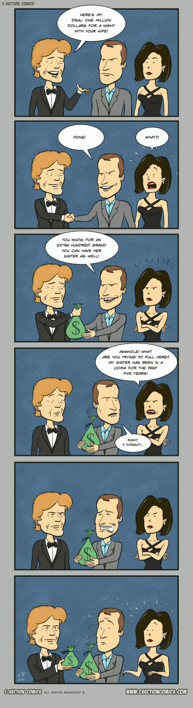 Indecent Proposal - A cartoon by C-Section Comics