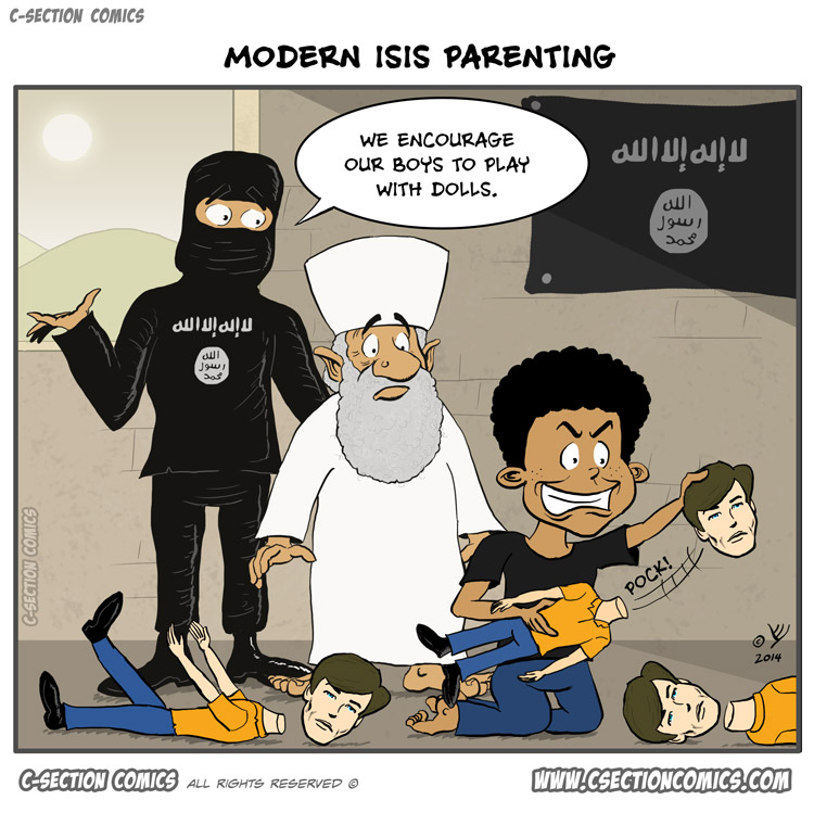 Modern ISIS Parenting - cartoon by C-Section Comics