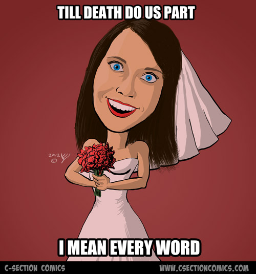 Overly Attached Bride - Till Death Do Us Part