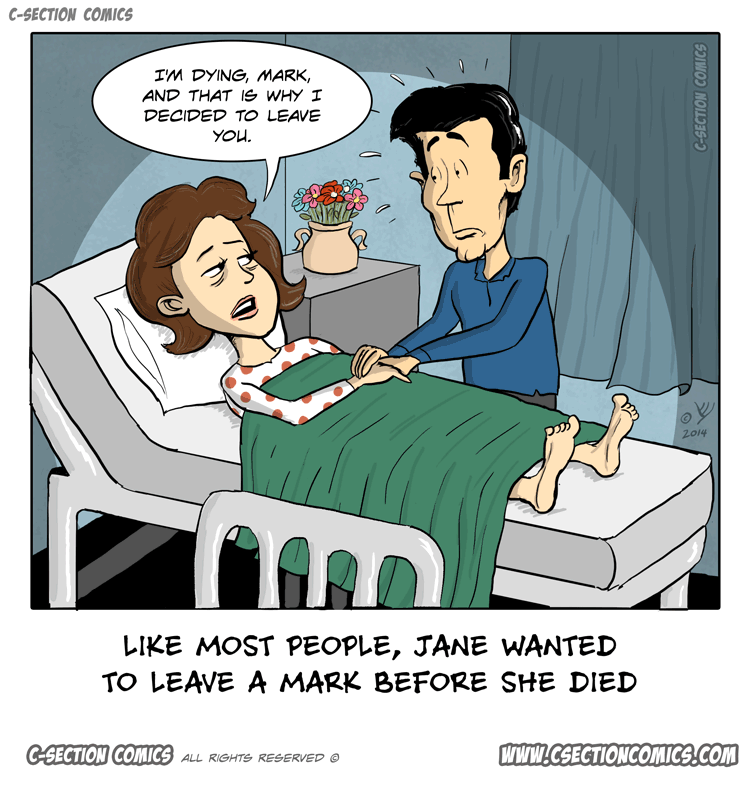 It Was Her Dying Wish