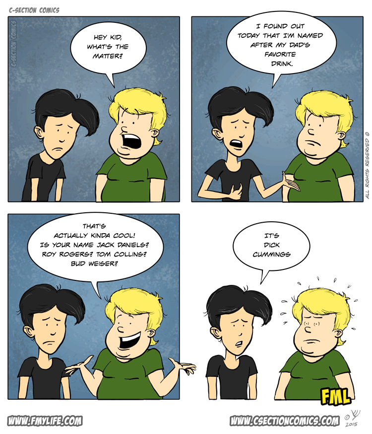 What's in a Name - Illustrated FML by C-Section Comics